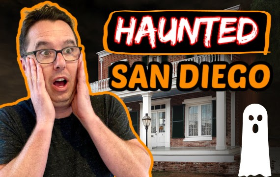 Haunted Places in San Diego